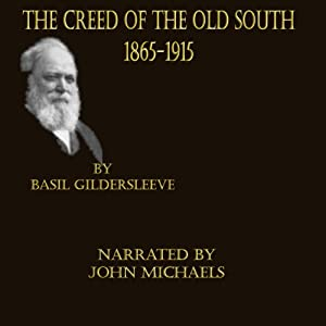 The Creed of the Old South 1865 -1915 Audiobook