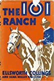 img - for The 101 Ranch, book / textbook / text book