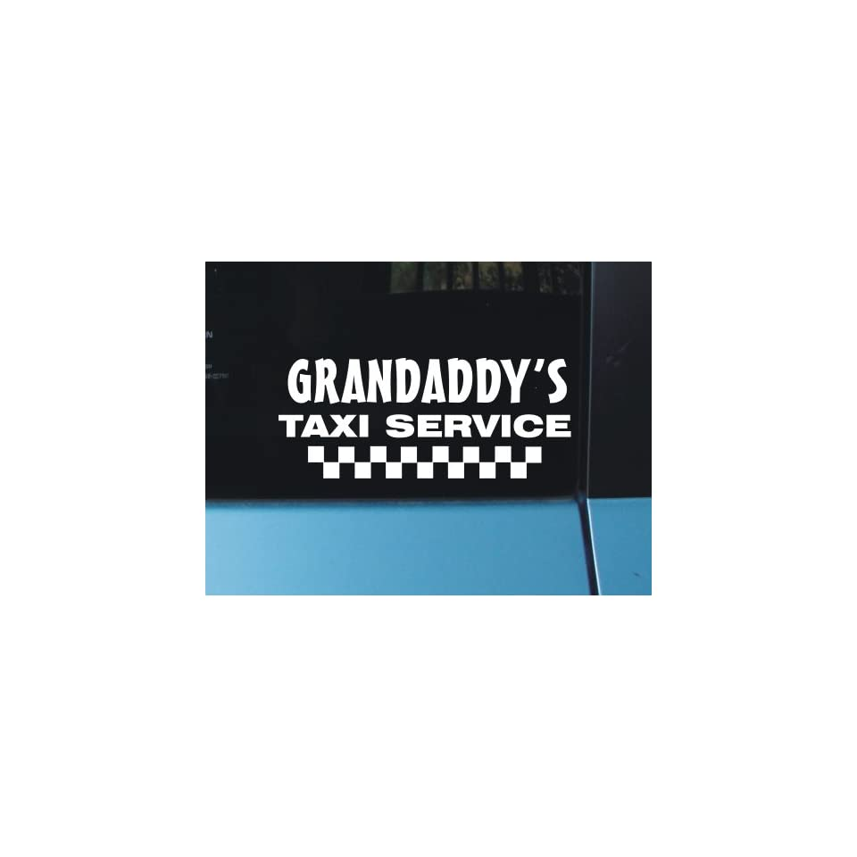 Grandaddys Taxi Service Vinyl Decal Sticker