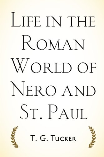 life-in-the-roman-world-of-nero-and-st-paul