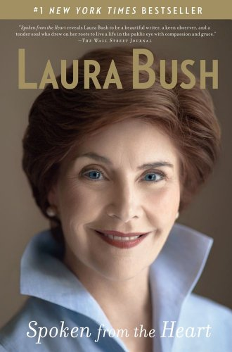 Spoken from the Heart, SiGNE by the First Lady and with the ticket #116 of verification., Laura Bush