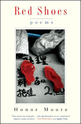 Red Shoes: Poems, Honor Moore