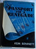 Passport for a Renegade