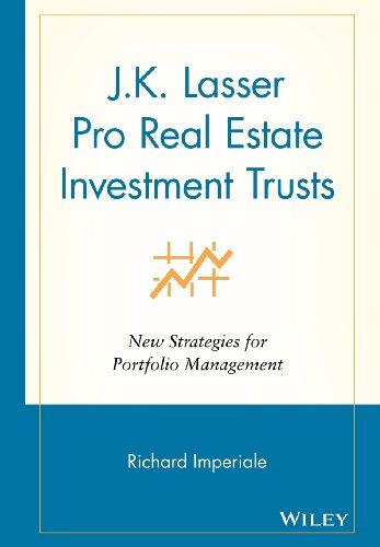 J.K.Lasser Pro Real Estate Investment Trusts: New Strategies for Portfolio Management