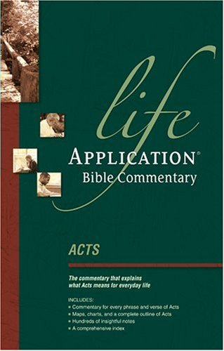 Acts (Life Application Bible Commentary)