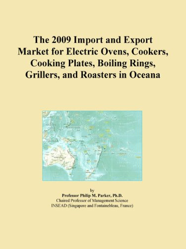 The 2009 Import And Export Market For Electric Ovens, Cookers, Cooking Plates, Boiling Rings, Grillers, And Roasters In Oceana front-319829