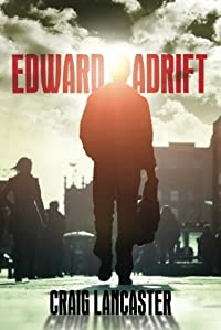 Edward Adrift by Craig Lancaster ebook deal