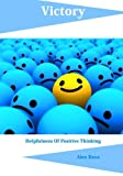 img - for Victory: Helpfulness Of Positive Thinking book / textbook / text book