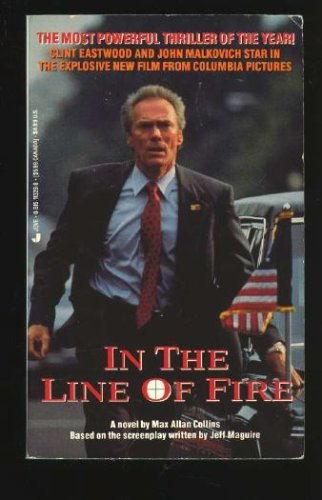 Image for In the Line of Fire: A Novel (Movie Tie-in)