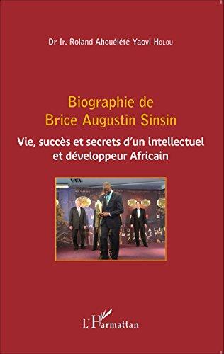 Biographie de Brice Augustin Sinsin