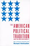 img - for The American Political Tradition: And the Men Who Made it book / textbook / text book