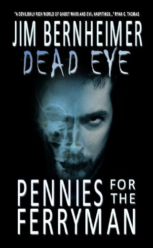 Dead Eye: Pennies for the Ferryman cover