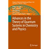 Advances in the Theory of Quantum Systems in Chemistry and Physics (Progress in Theoretical Chemistry and Physics...