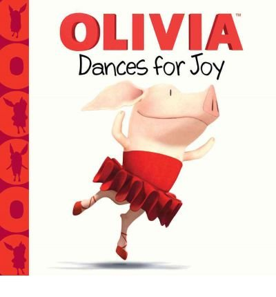 -olivia-dances-for-joy-olivia-olivia-dances-for-joy-olivia-by-spaziante-patrick-author-oct-02-2012-h