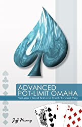 Advanced Pot-Limit Omaha: Small Ball and Short-Handed Play