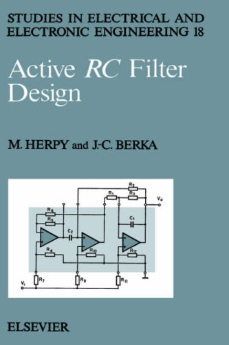Active RC Filter Design (Studies in Electrical and Electronic Engineering)