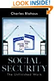 Social Security: The Unfinished Work (HOOVER INST PRESS PUBLICATION)