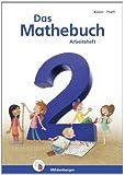 Das Mathebuch - Neubearbeitung / Das Mathebuch 2 - Arbeitsheft - Neubearbeitung: Klasse 2