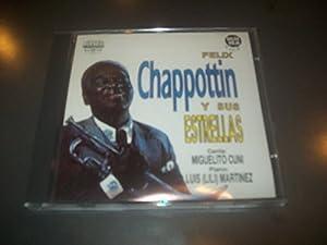 Chappottin Y Sus Estrellas - Veneno Mortal - Mi Son Mi Son Mi Son