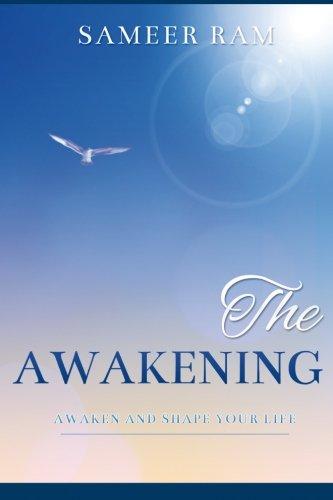Book: The Awakening - Awaken and Shape your life by Sameer Ram