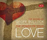 VARIOUS The Power Of Your Love - The Songs Of Geoff Bullock