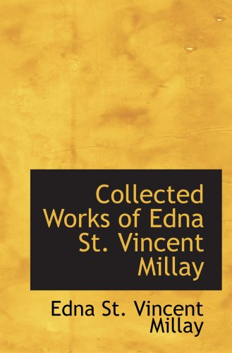 Image of Collected Works of Edna St. Vincent Millay