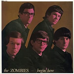 Zombies The Zombies Begin Here Amazon Com Music