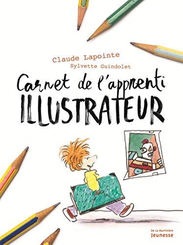 Carnet de l'apprenti illustrateur et dessinateur de BD