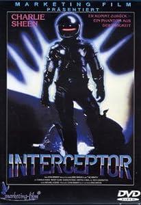 Interceptor - Uncut (Charlie Sheen)