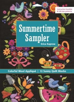 Colorful Wool Appliqué Sunny Quilt Blocks Summertime Sampler (Paperback) - Common