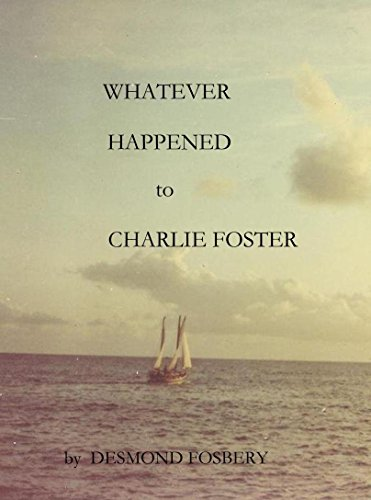 Whatever Happened to Charlie Foster