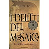 I delitti del mosaicodi Giulio Leoni