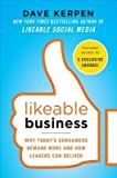 img - for [(Likeable Business: Why Today's Consumers Demand More and How Leaders Can Deliver )] [Author: Dave Kerpen] [Dec-2012] book / textbook / text book