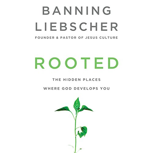 Download Rooted: The Hidden Places Where God Develops You