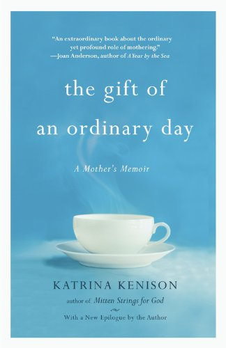 The Gift Of An Ordinary Day: A Mother'S Memoir front-847930