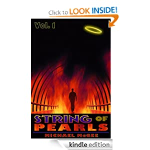 String of Pearls (Volume 1) [A Thriller set in Heaven and Hell] Michael McGee