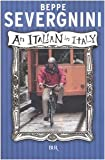 An Italian in Italy (Italian Edition)