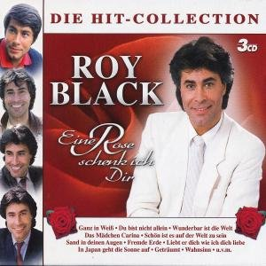 Roy Black - Eine Rose Schenk Ich Dir-die Hit-Collection - Zortam Music