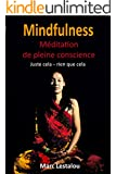 Mindfulness - m�ditation de pleine conscience (French Edition)
