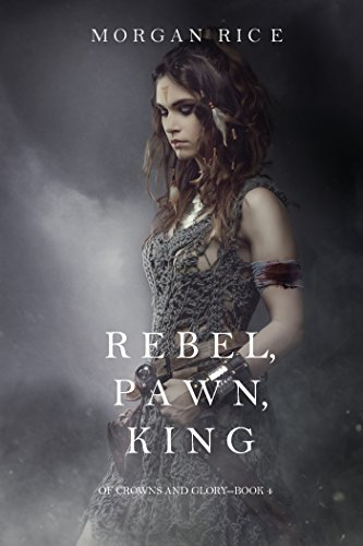 Rebel (Kings And Crowns)