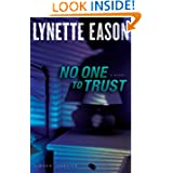 No One to Trust: A Novel (Hidden Identity)