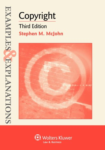 Examples & Explanations: Copyright, Third Edition
