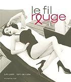 echange, troc Julio Piatti, Tom de Ruiter - Le fil rouge