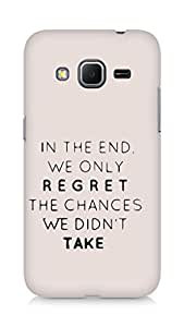 AMEZ we only regret the chances we didnt take Back Cover For Samsung Galaxy Core Prime