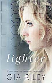 Lighter (Begin Again Duet Book 1)