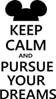 Keep Calm and Pursue your Dreams cute wall quotes sayings art vinyl decal by Epic Designs
