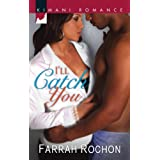 I'll Catch You (Kimani Romance)