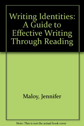 Writing Identities: A Guide to Effective Writing through Reading