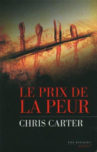 Le Prix De La peur - Chris Carter