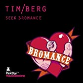 Seek Bromance (Avicii Vocal Edit)